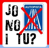 Autopistes: Jo no i tu!